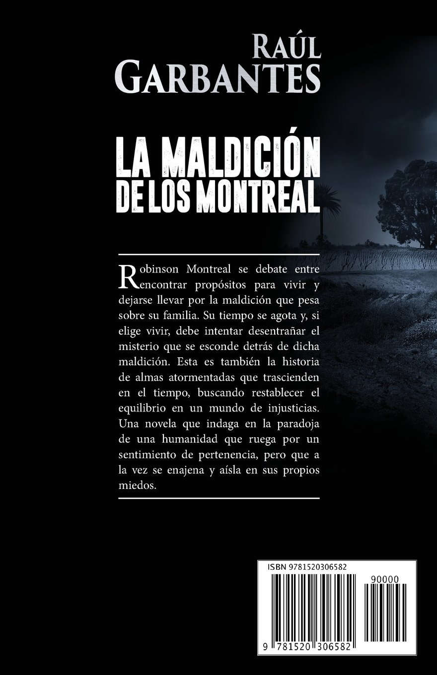 La Maldición de los Montreal (Spanish Edition): Raúl Garbantes: 9781520306582: Amazon.com: Books