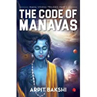 Maha Vishnu Trilogy: Part I: The Code of Manavas