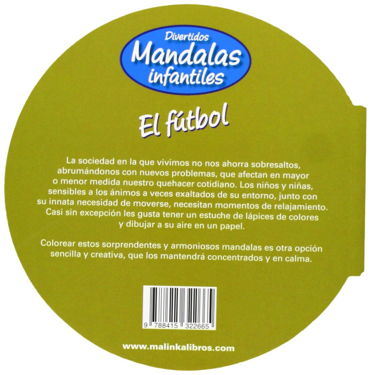 El fútbol (Mandalas infantiles) (Spanish Edition): Roger ...