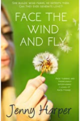 Face the Wind and Fly (The Heartlands Series)