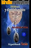 Bódrom y el poblado mágico: Miguel Ángel R. Granda