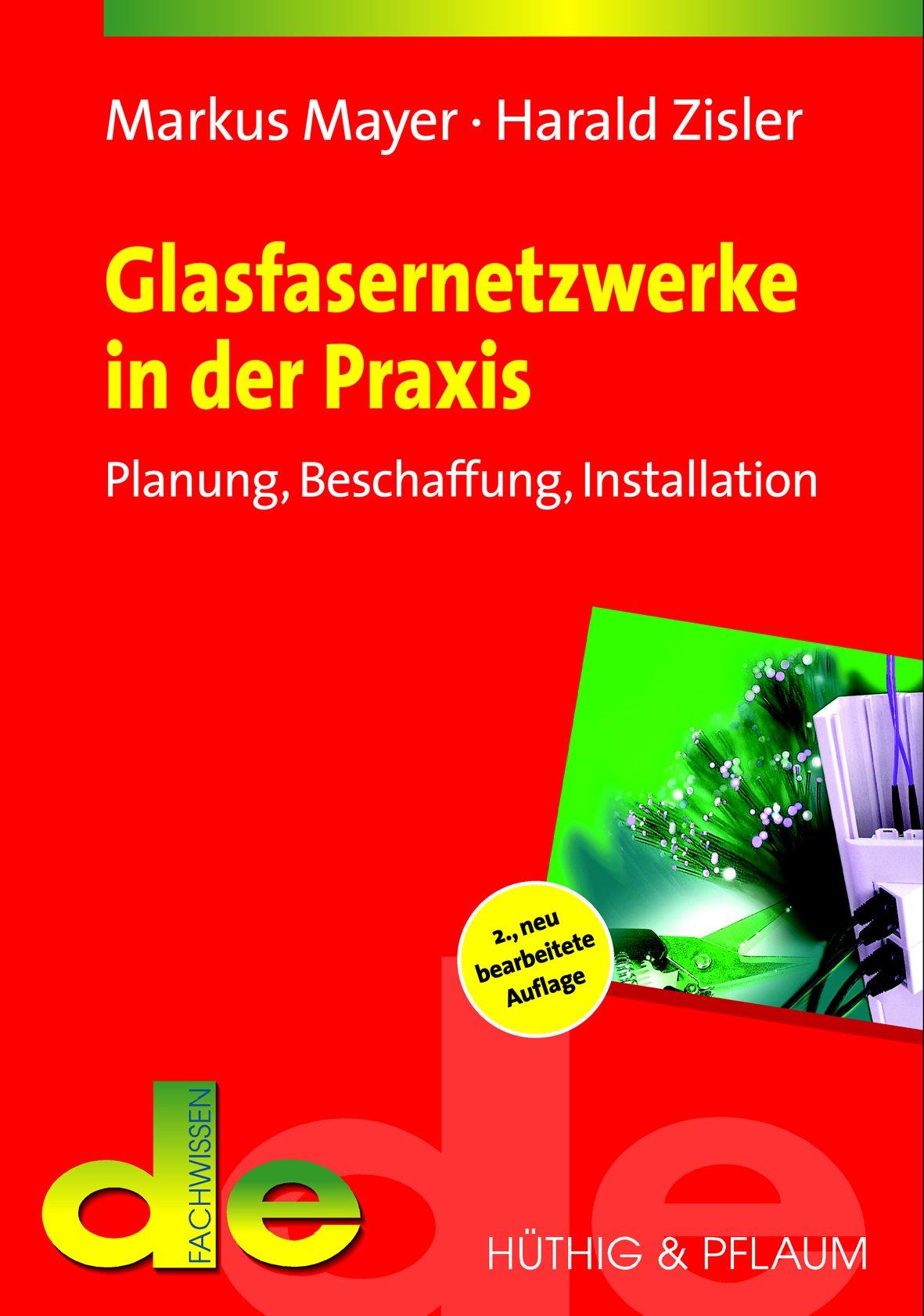 glasfasernetzwerke-in-der-praxis-planung-beschaffung-installation-de-fachwissen