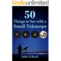 50 Things To See With A Small Telescope (English Edition)