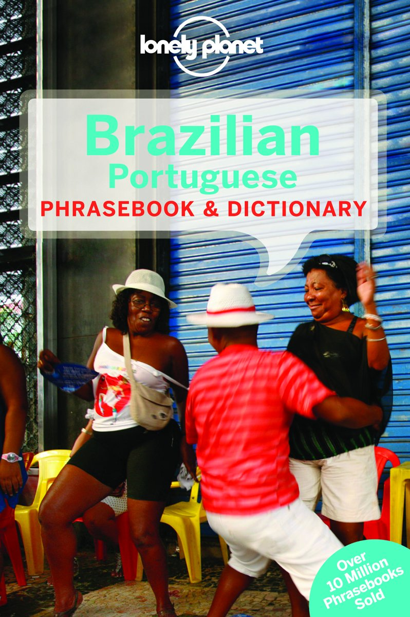 Lonely Planet Brazilian Portuguese Phrasebook & Dictionary PDF