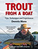 Trout from a Boat: Tips, Techniques and Experiences