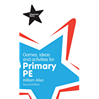Games, Ideas and Activities for the Primary PE (Classroom Gems) (English Edition)