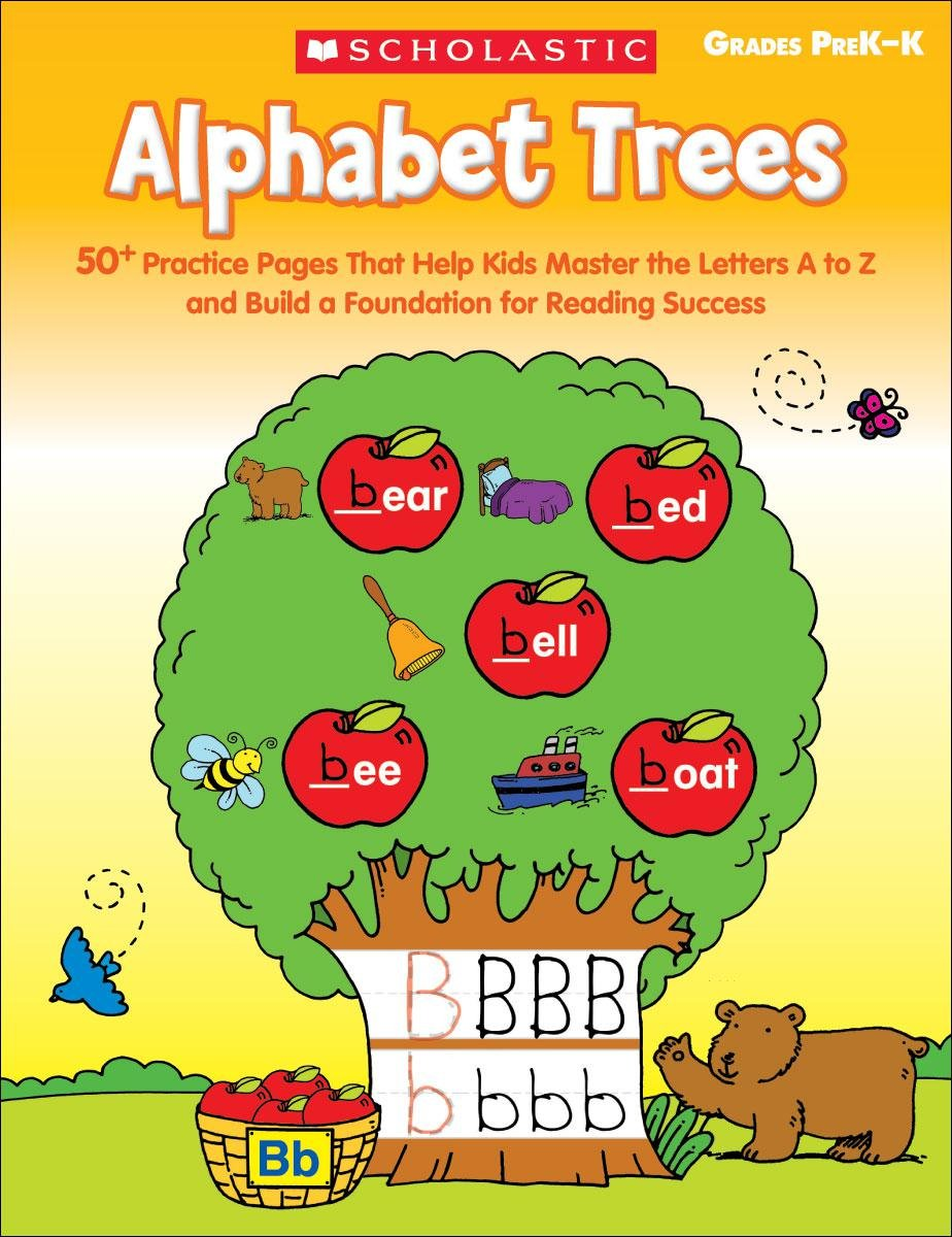 Alphabet Trees: 50+ Practice Pages That Help Kids Master the Letters A to Z and Build a Foundation for Reading Success PDF