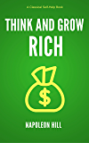 Think and Grow Rich [Illustrated]