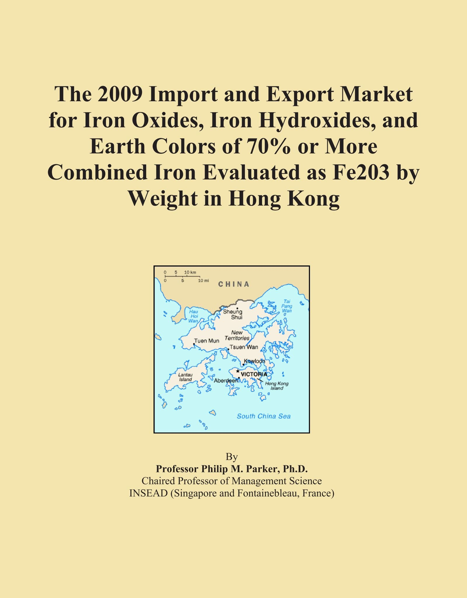 Read Online The 2009 Import and Export Market for Iron Oxides, Iron Hydroxides, and Earth Colors of 70% or More Combined Iron Evaluated as Fe203 by Weight in Hong Kong pdf epub