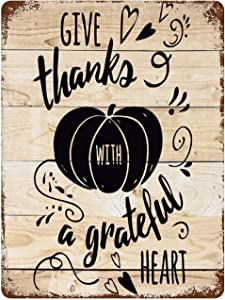 Klauset Vintage Retro Metal Tin Sign Wall Decor Art Give Thanks with A Grateful Heart Thanksgiving Day Quotes Home Decor Plaque Poster Man Cave 16x12Inches(40x30cm) for Bar/Office/Home Decor