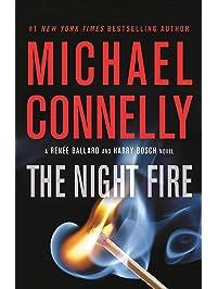 The Night Fire (A Renée Ballard and Harry Bosch Novel Book 2)