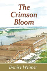 The Crimson Bloom (Georgia Gold) Paperback