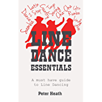 Line Dance Essentials: A must have guide to Line Dancing book cover