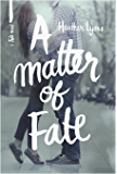 A Matter of Fate (Fate Series Book 1)