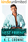 Daddy's Best Friend: An Older Man Younger Woman Contemporary Romance (Mountain Men of Liberty Book 4)