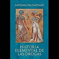 Historia elemental de las drogas (2017 nº 7)