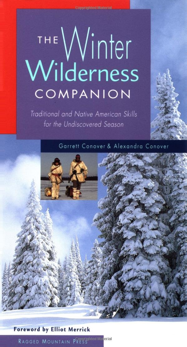 Download The Winter Wilderness Companion: Traditional and Native American Skills for the Undiscovered Season ebook