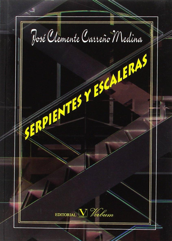 SERPIENTES Y ESCALERAS (Poesía): Amazon.es: Carreño Medina, José Clemente: Libros
