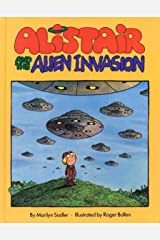 Alistair and the Alien Invasion (The Humorus Adventures of Alistair) Kindle Edition