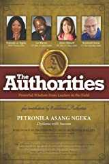 The Authorities - Petronila Asang Ngeka: Powerful Wisdom from Leaders in the Field Paperback