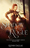 The Shadow of the Rogue: The Rogue's Gambit (The Rouge's Gambit)