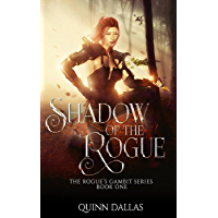 The Shadow of the Rogue: The Rogue's Gambit (The Rouge's Gambit Book 1) (English Edition)