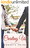 Creating Us (Phillips Family Series Book 2)