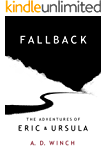 Fallback (The Adventures of Eric and Ursula Book 3)