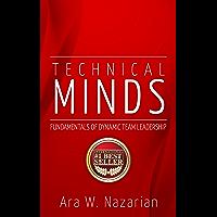 Technical Minds: Fundamentals of Dynamic Team Leadership (English Edition)