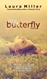 My Butterfly (Butterfly Weeds Book 2)