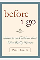 Before I Go: Letters to Our Children About What Really Matters Hardcover