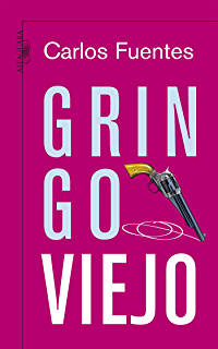 Gringo viejo (Spanish Edition)