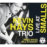 Kevin Hays Trio - Live at Smalls