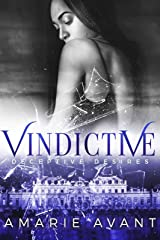 VINDICTIVE: Deceptive Desires #4 FINALE Kindle Edition
