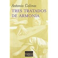Tres tratados de armonía (Volumen Independiente)