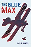 The Blue Max (Cassell Military Paperbacks)