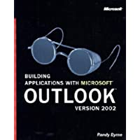 Building Applications with Microsoft Outlook Version 2002 (Pro-Developer)
