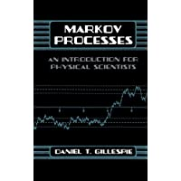 Markov Processes: An Introduction for Physical Scientists