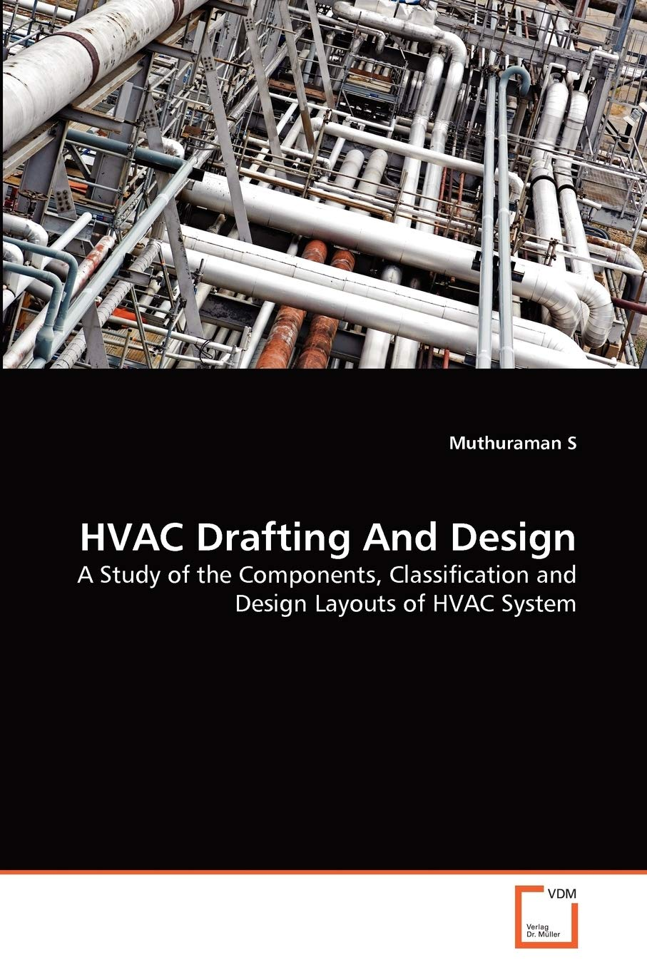HVAC Drafting And Design: A Study of the Components, Classification and  Design Layouts of HVAC System: S, Muthuraman: 9783639363531: Amazon.com:  Books | Hvac Drawing Book |  | Amazon.com