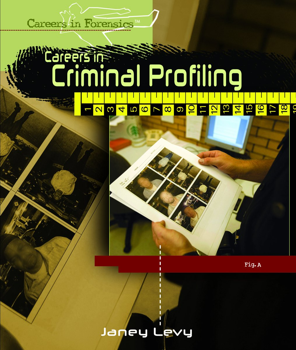 Careers in Criminal Profiling (Careers in Forensics)
