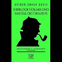 Sherlock Holmes und das Tal des Grauens: Vollständige & Illustrierte Fassung (Sherlock Holmes bei Null Papier 12) (German Edition)