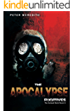 The Apocalypse Fugitives: The Undead World Novel 4 (The Undead World Series)