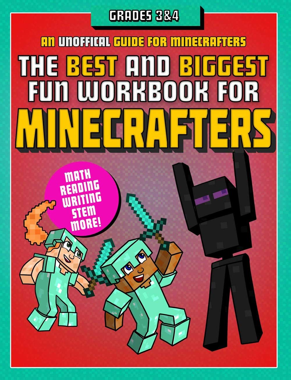 The Best And Biggest Fun Workbook For Minecrafters Grades 3 And 4  An Unofficial Learning Adventure For Minecrafters