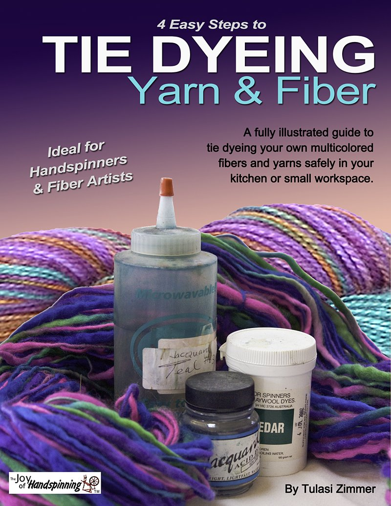Tie Dyeing Yarn And Fiber  English Edition