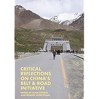Critical Reflections on China's Belt & Road Initiative