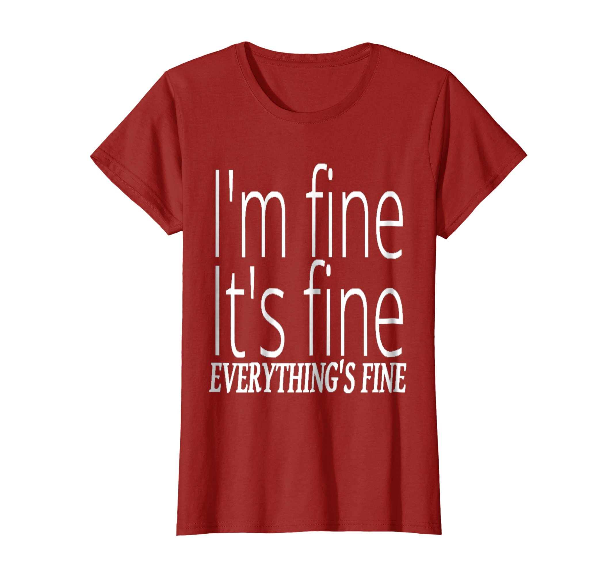 Womens I'm Fine It's Fine Everything's Fine Funny T-Shirt Small Cranberry by Everything is Fine Tees (Image #1)
