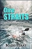 Dire Straits (Derek Stillwater Thriller Book 5)