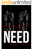 Tied To Need (The Moretti Family 5) (German Edition)