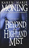 Beyond the Highland Mist (Highlander, Book 1)