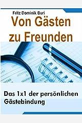Von Gaesten zu Freunden (German Edition) Kindle Edition